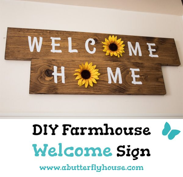 Welcome your family home with this cute DIY farmhouse sunflower sign! This full tutorial shows you exactly how to make this cute sign for your entryway! #AButterflyHouse #Farmhouse #Flowers #DIY #DIYDecor #DIYProjects #WallArt