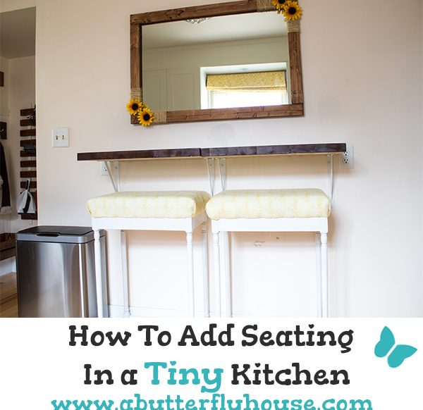Come see how I added a small seating area to my tiny kitchen! Complete tutorial of how to add the bar to a small space, with links to building the barstools and farmhouse mirror! #AButterflyHouse #DIY #DIYProjects #Bar #Kitchen #FarmhouseKitchen #SmallSpaces