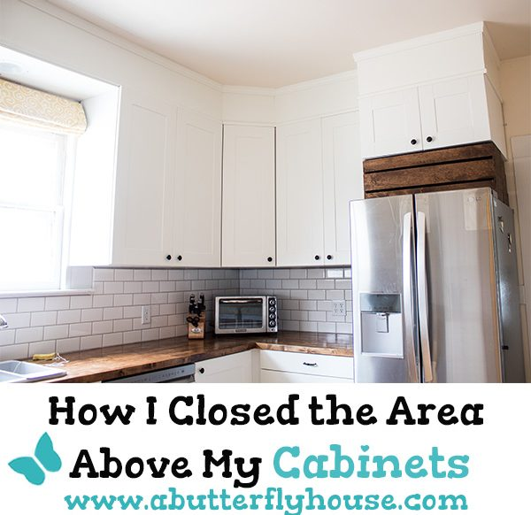 Ever wanted to make your kitchen seem taller and classier? See this complete tutorial on how to close up the area above your kitchen cabinets! #DIY #DIYProjects #HomeImprovement #Kitchen #KitchenProjects #KitchenRemodel