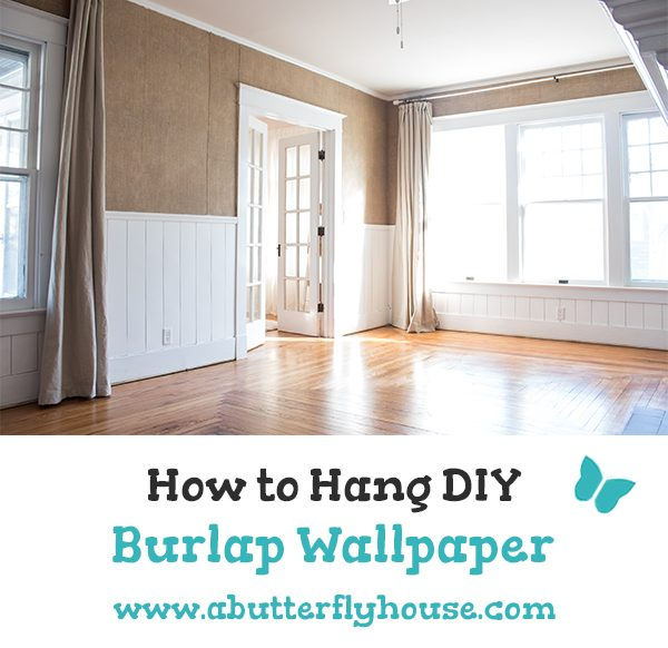 Ever thought about hanging burlap on your walls? Check out this post on how to turn burlap into unique and beautiful wallpaper! #WallTreatments #Farmhouse