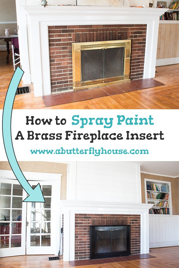 How To Spray Paint A Brass Fireplace Insert A Butterfly House