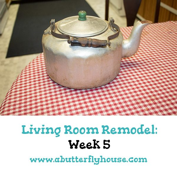 Week 5 of the Living Room Remodel contains a refinished Grandfather Clock, and some interesting plans for a teapot!