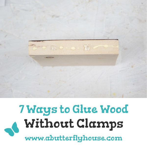 No clamps? Not a problem with these seven ways to glue wood without clamps! #woodworking #diy